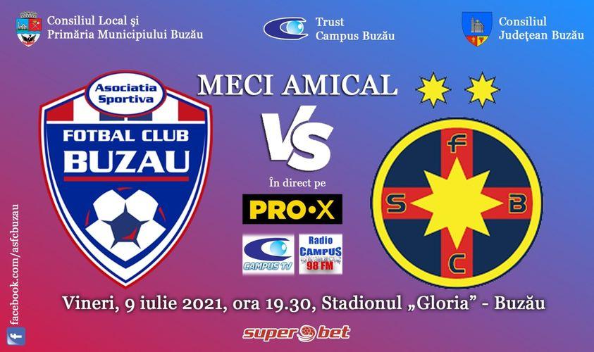 Meciul dintre AS FC Buzău și FC FCSB se va disputa cu 5.000 de spectatori în tribune vineri incepand cu ora 19.30.